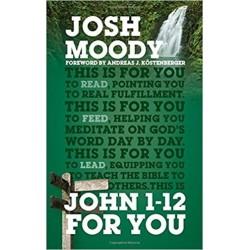 John 1-12 For You (God's...