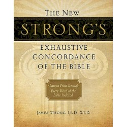 New Strong's Exhaustive...