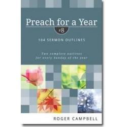 Preach For A Year 8