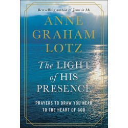 The Light Of His Presence...