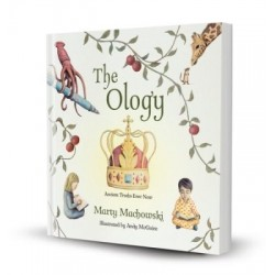 The Ology: Ancient Truths...