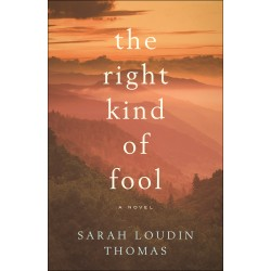 The Right Kind Of Fool: A...