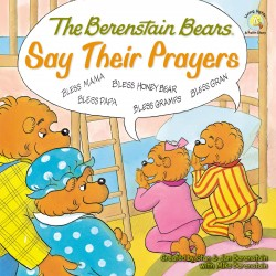 The Berenstain Bears Say...