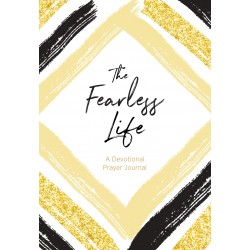 The Fearless Life: A...