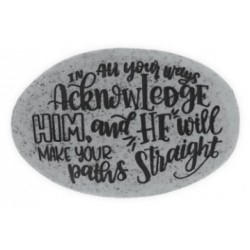 Proverb Stone-In All Your...