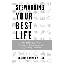 Stewarding Your Best Life