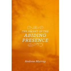 The Secret Of The Abiding...
