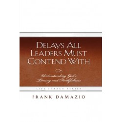 Delays All Leaders Must...