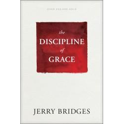 The Discipline Of Grace...