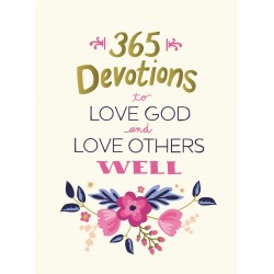 365 Devotions To Love God...