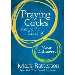 Praying Circles Around The...
