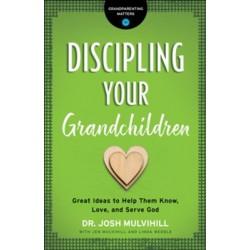 Discipling Your Grandchildren