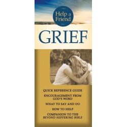 Grief (Help A Friend)