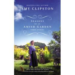 Seasons Of An Amish Garden:...