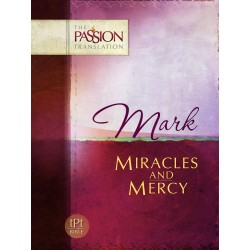 Mark: Miracles And Mercy...