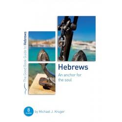 Hebrews (Good Book Guides)...