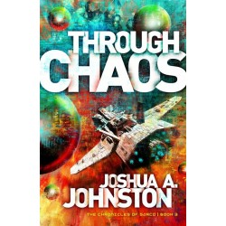 Through Chaos-Chronicles Of...