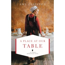 A Place At Our Table (Amish...
