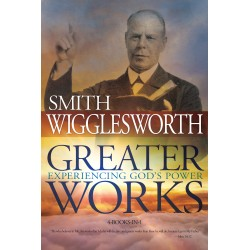 Greater Works: Experiencing...