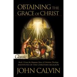 Obtaining The Grace Of Christ