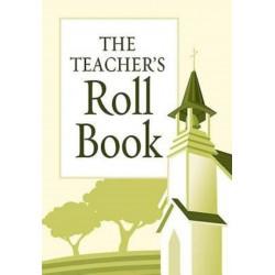 The Teacher's Roll Book...