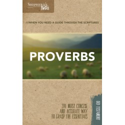 Proverbs (Shepherd's Notes)
