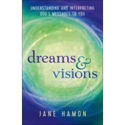 Dreams And Visions (Revised...