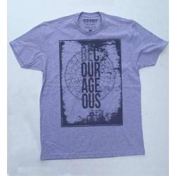 Tee Shirt-Be Courageous...