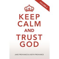 Keep Calm and Trust God Vol 2