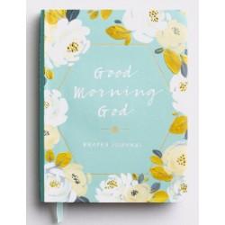 Journal-Good Morning God...