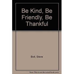 Be Kind  Be Friendly  Be...