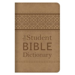 Student Bible Dictionary...