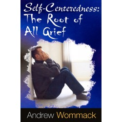 Self-Centeredness: The Root...