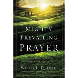 Mighty Prevailing Prayer...