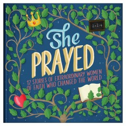 She Prayed (Courageous Girls)