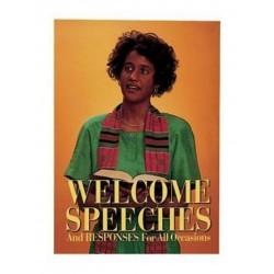 Welcome Speeches & Responses