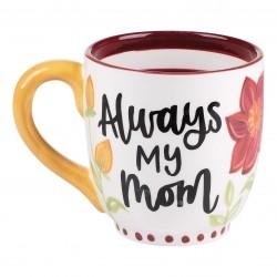 Mug-Always My Mom Forever...