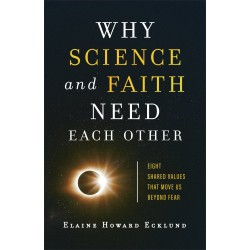 Why Science And Faith Need...