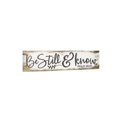 Little Sign-Be Still & Know...