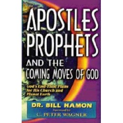Apostles Prophets & Coming...
