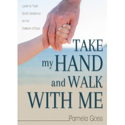 Take My Hand and Walk with Me