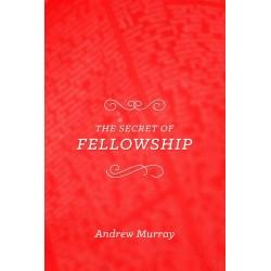 The Secret Of Fellowship