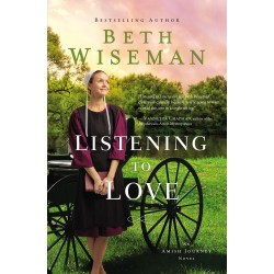 Listening To Love (Amish...