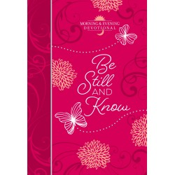 Be Still And Know (Morning...