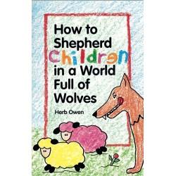 How To Shepherd Children In...