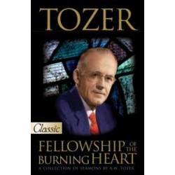Tozer: Fellowship Of The...